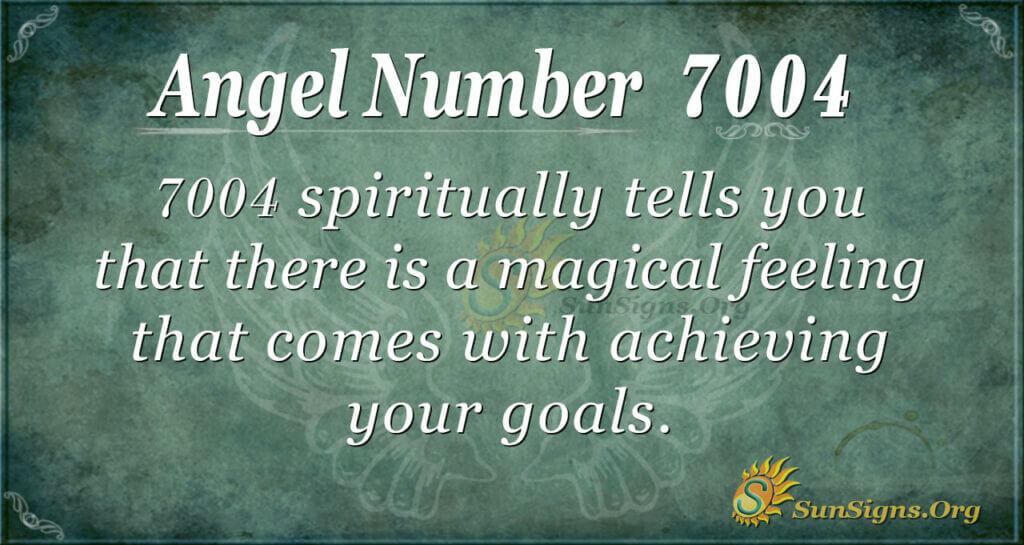 7004 angel number