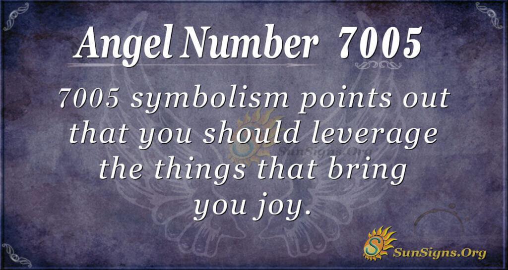 7005 angel number