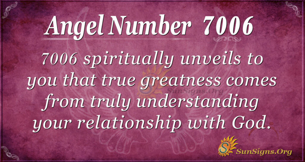7006 angel number