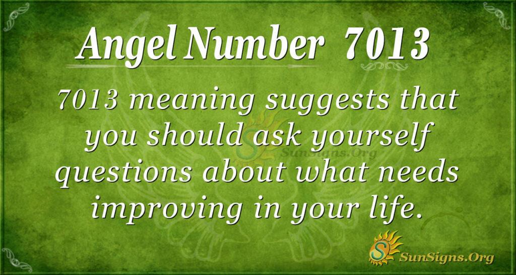 7013 angel number