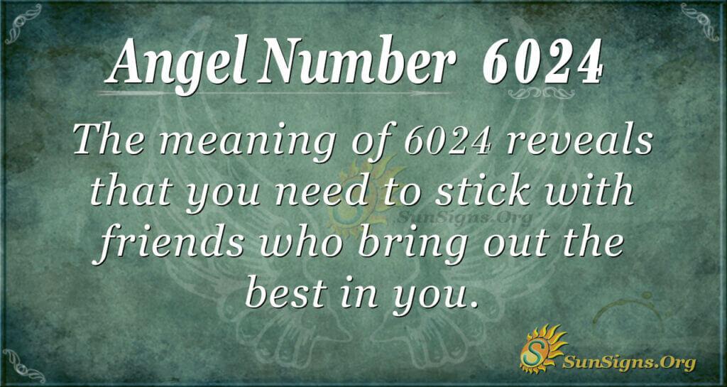 6024 angel number