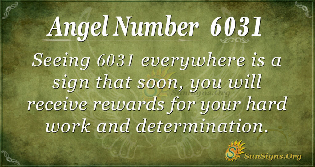 6031 angel number