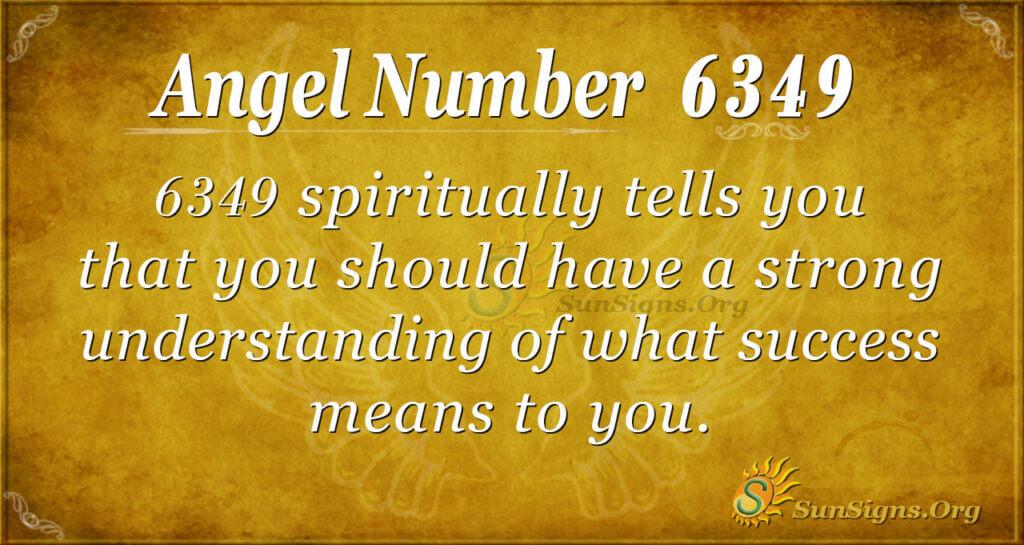 6349 angel number