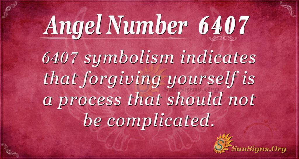 6407 angel number