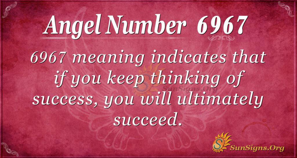 6967 angel number