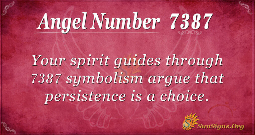 7387 angel number
