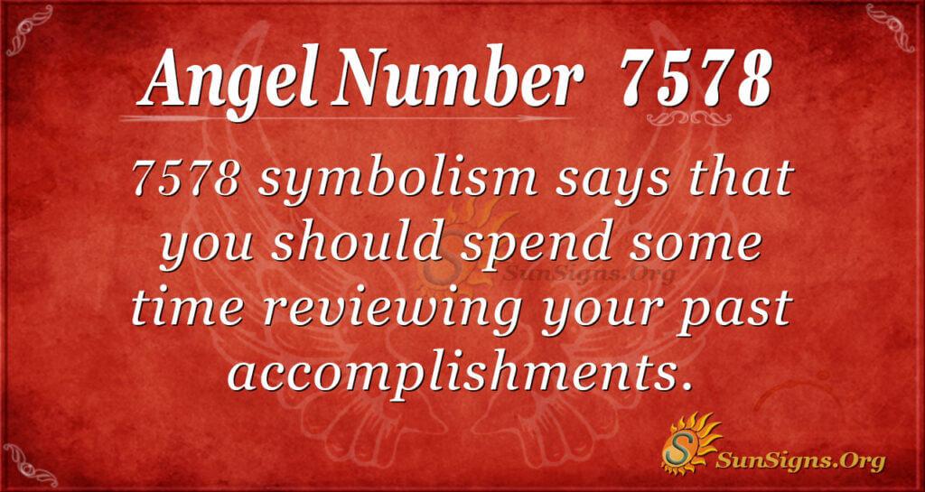 7578 angel number