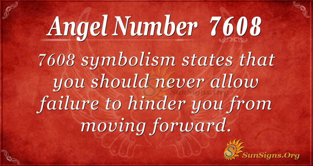 7608 angel number