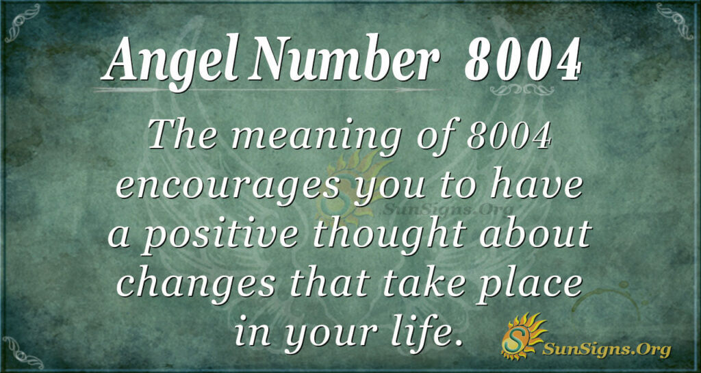 8004 angel number