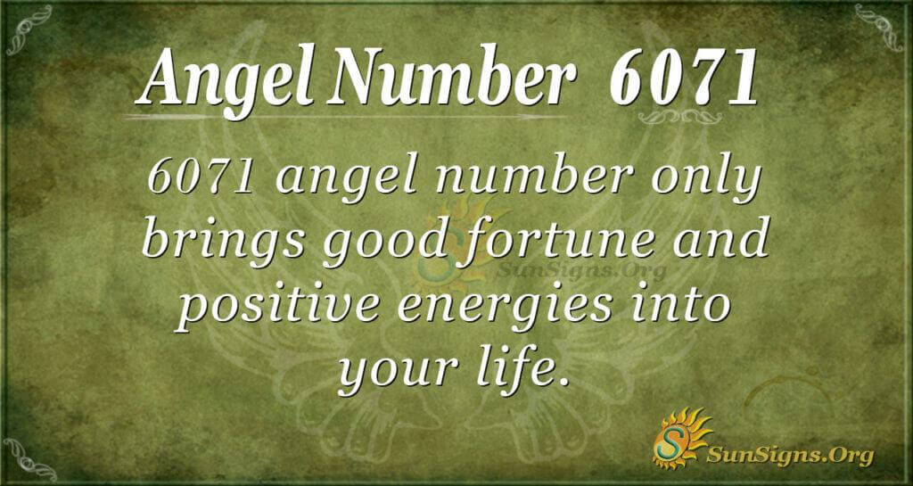 6071 angel number