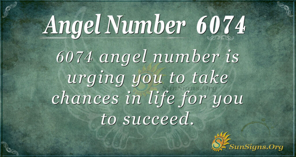 6074 angel number