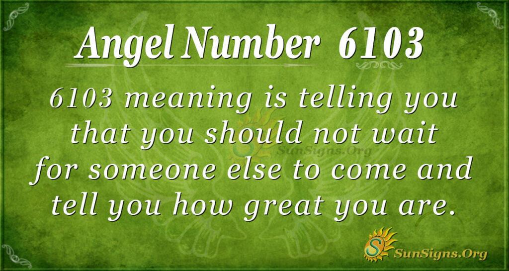 6103 angel number