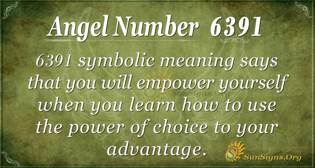 6391 angel number