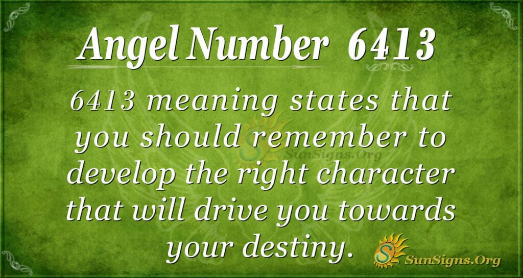 6413 angel number