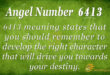 6413 angel number