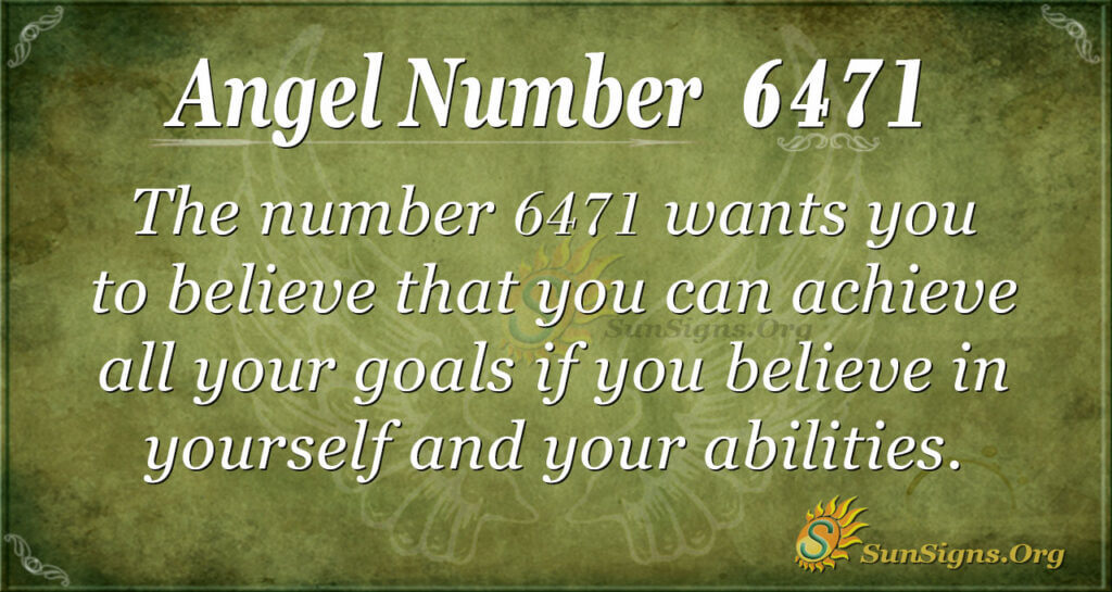 6471 angel number