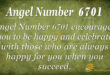6701 angel number