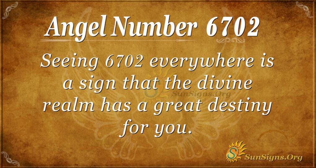 6702 angel number