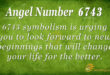6743 angel number