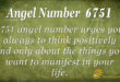 6751 angel number