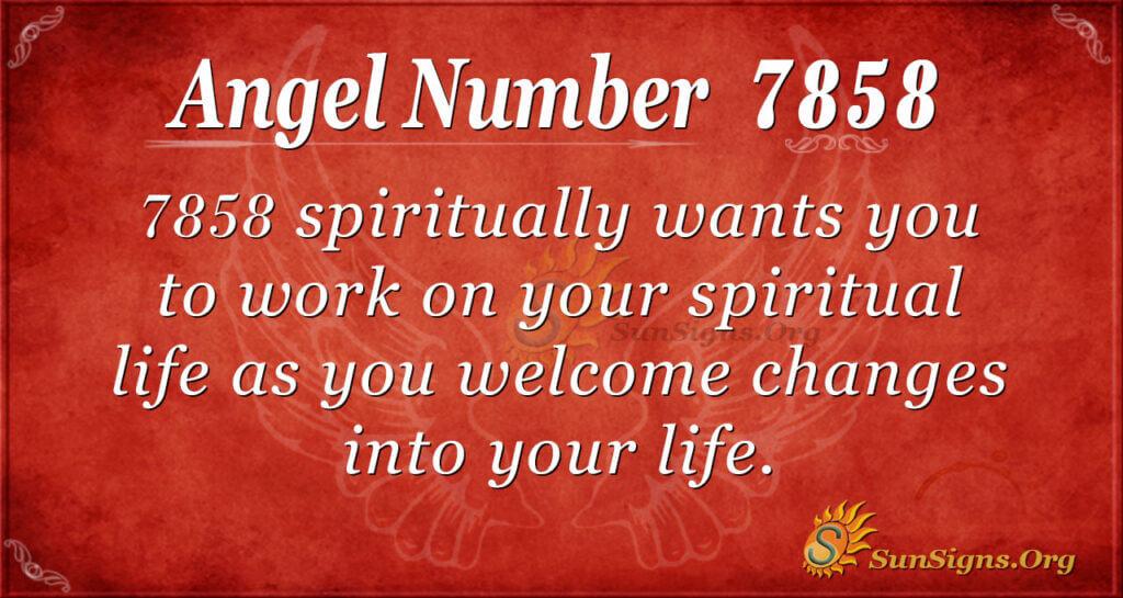 7858 angel number