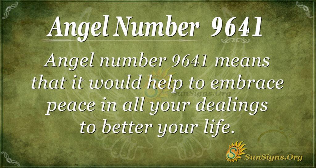 9641 angel number
