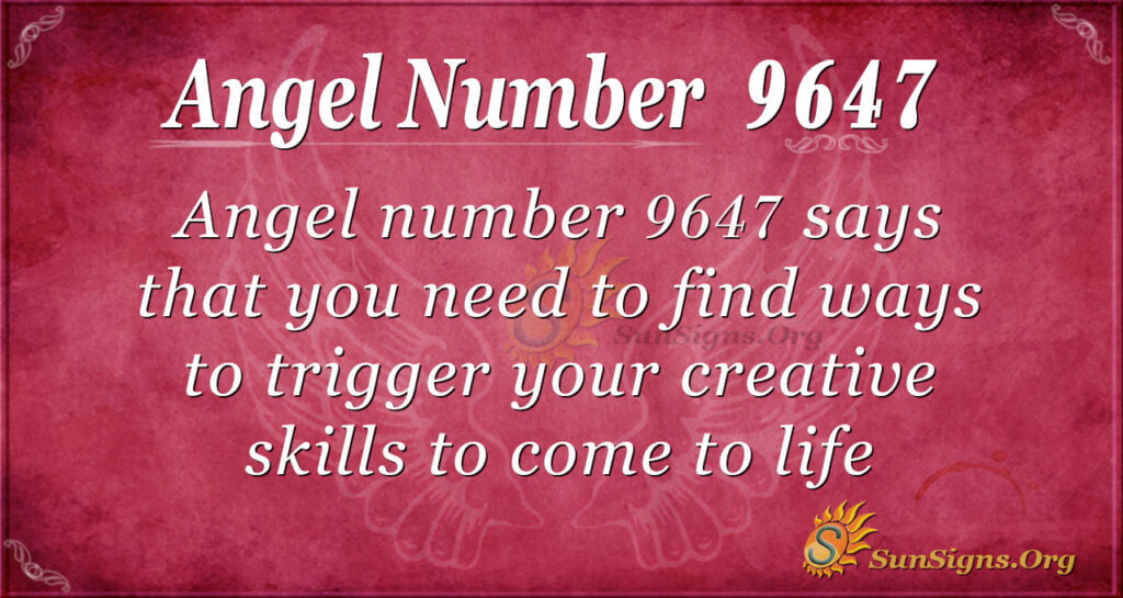 9647 angel number