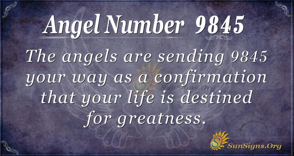 9845 angel number