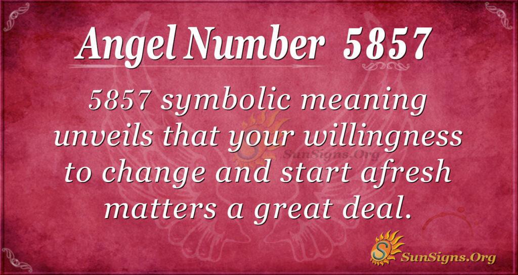 5857 angel number