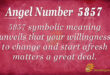 5857 angel number
