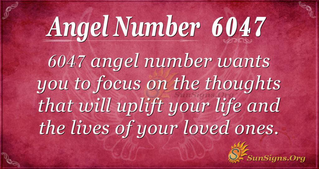 6047 angel number