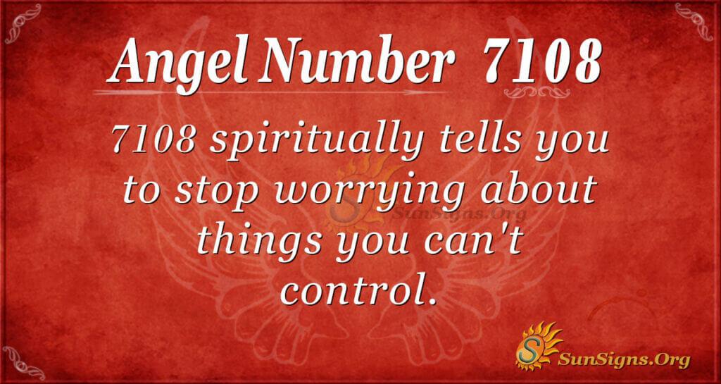 7108 angel number