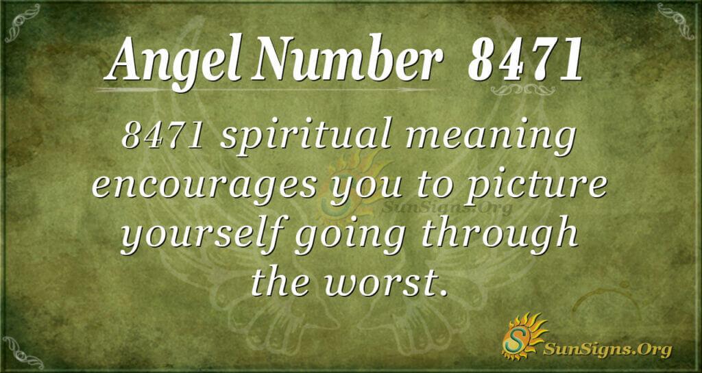 8471 angel number