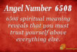 6508 angel number