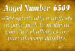 6509 angel number