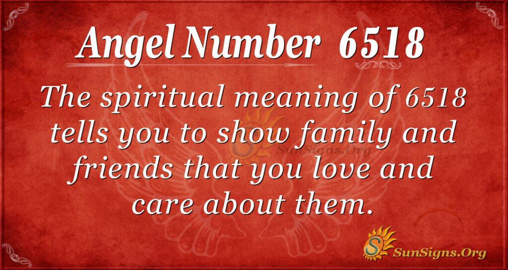 6518 angel number