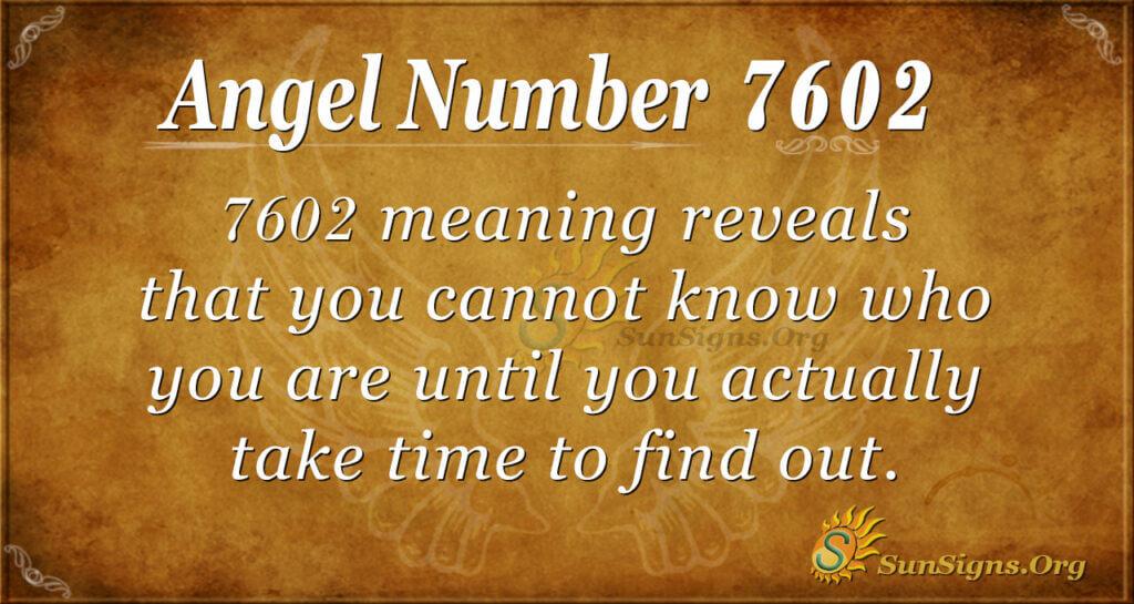 7602 angel number