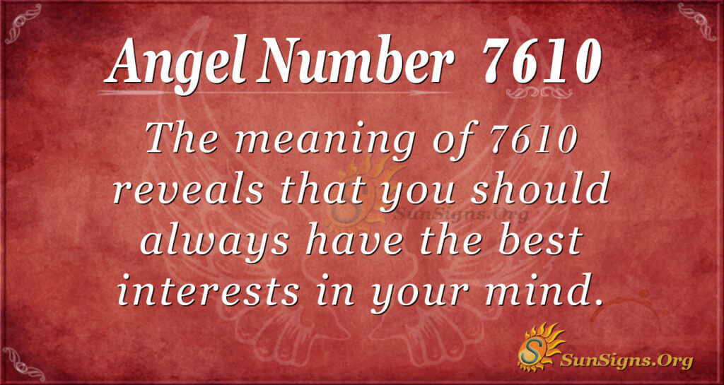 7610 angel number