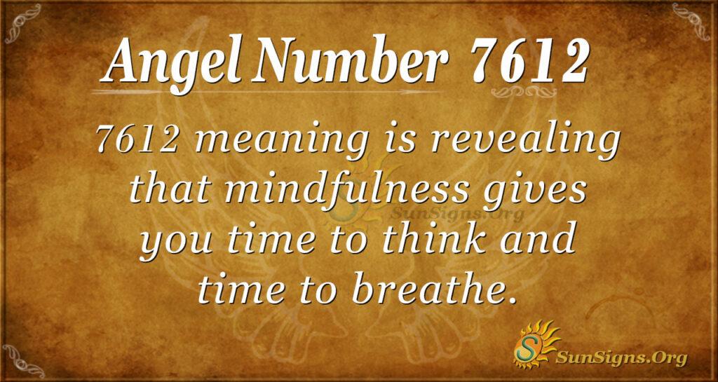 7612 angel number