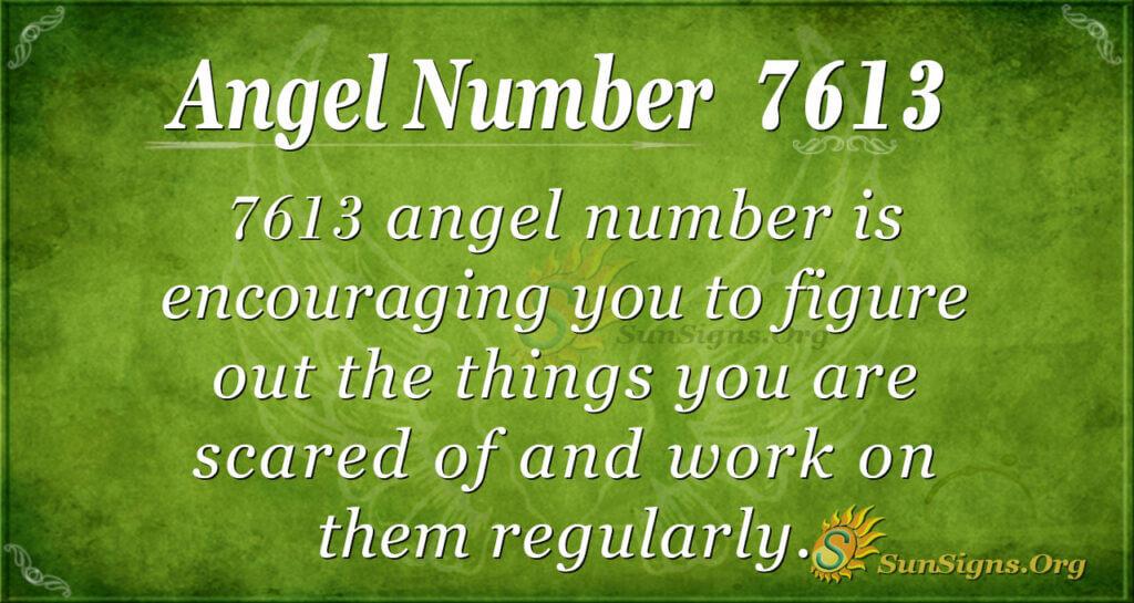 7613 angel number