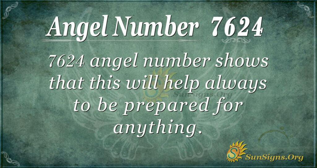 7624 angel number