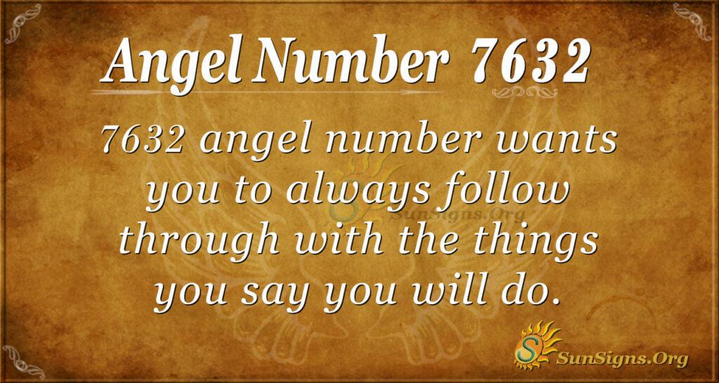 7632 angel number