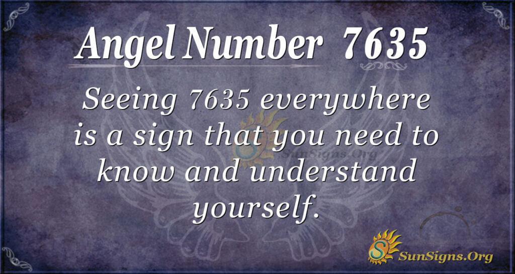 7635 angel number