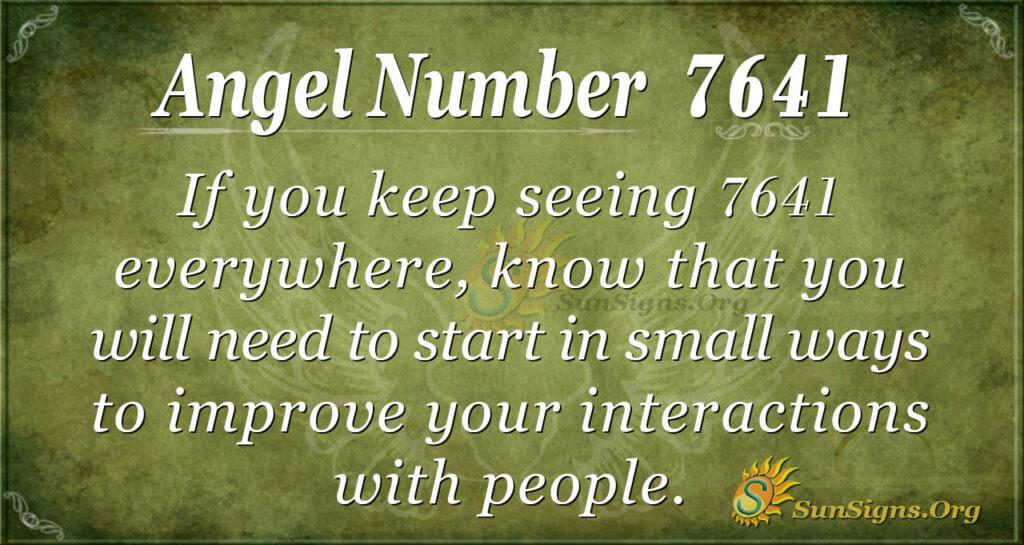 7641 angel number