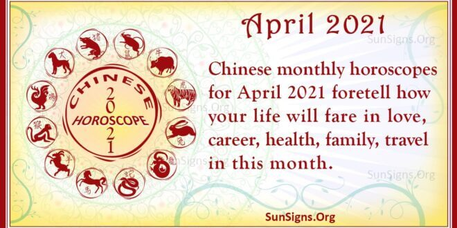 april 2021 chinese horoscope