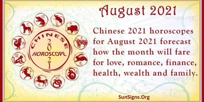 august 2021 chinese horoscope