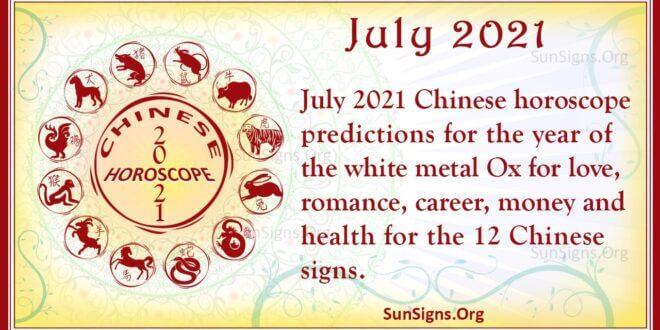 july 2021 chinese horoscope