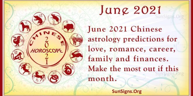 june 2021 chinese horoscope