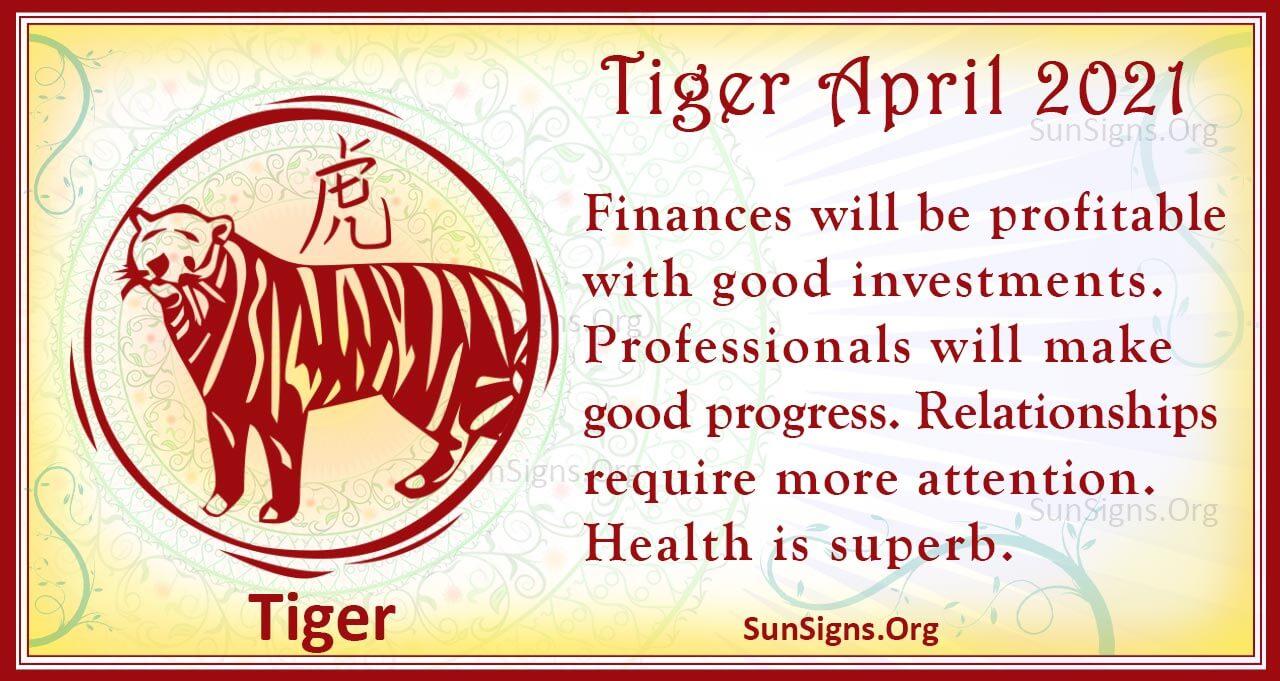 tiger april 2021