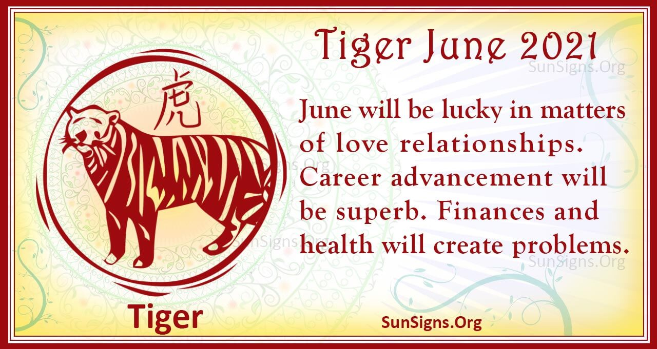 tiger june 2021